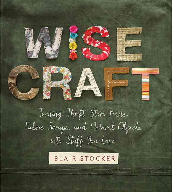Wise Craft By Stocker, Blair